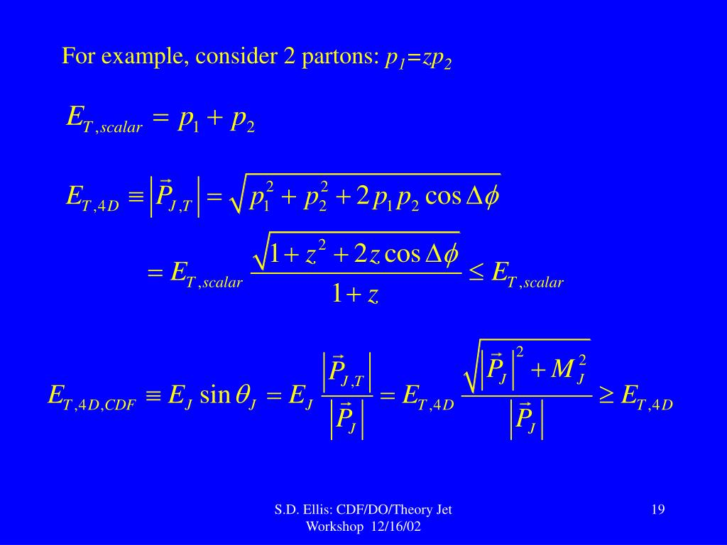 For example, consider 2 partons: