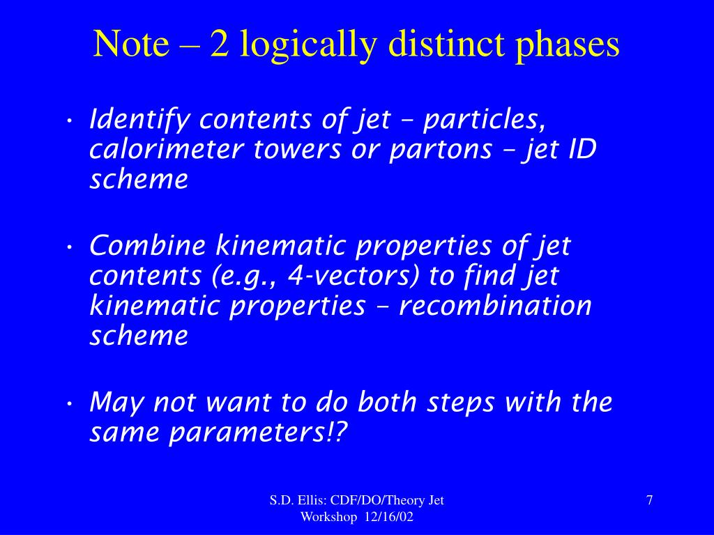 Note – 2 logically distinct phases