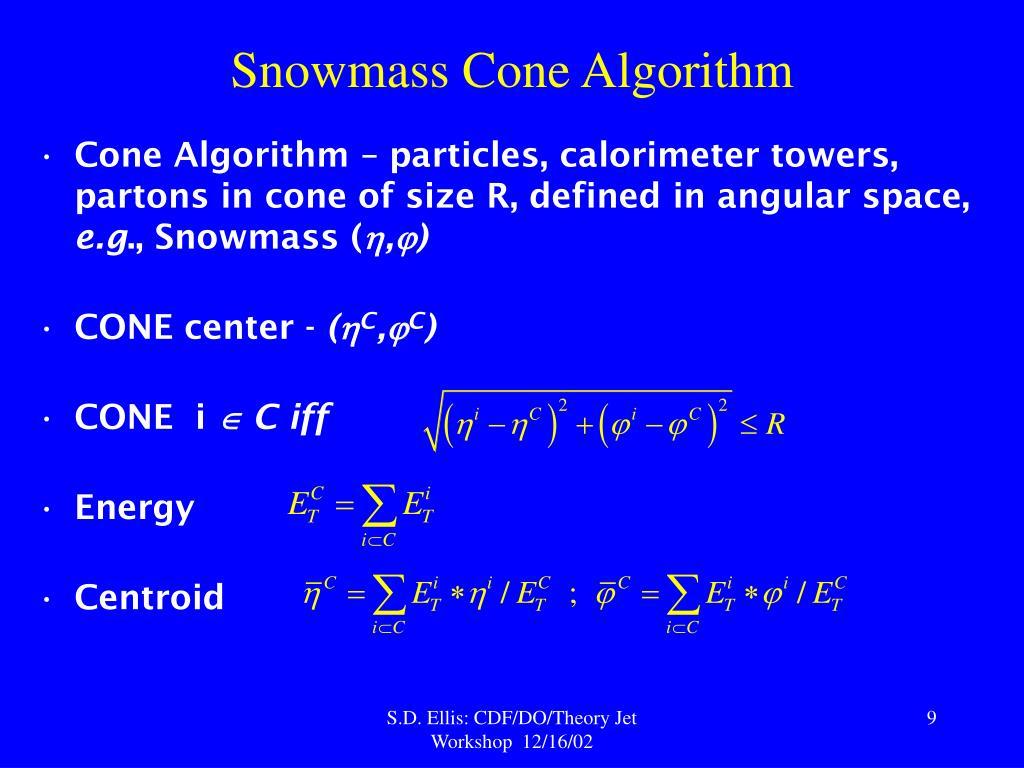Snowmass Cone Algorithm