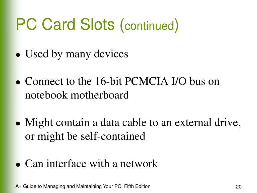 PC Card Slots (