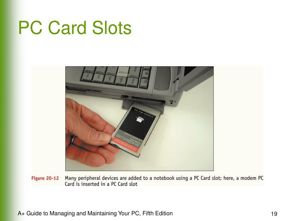 PC Card Slots