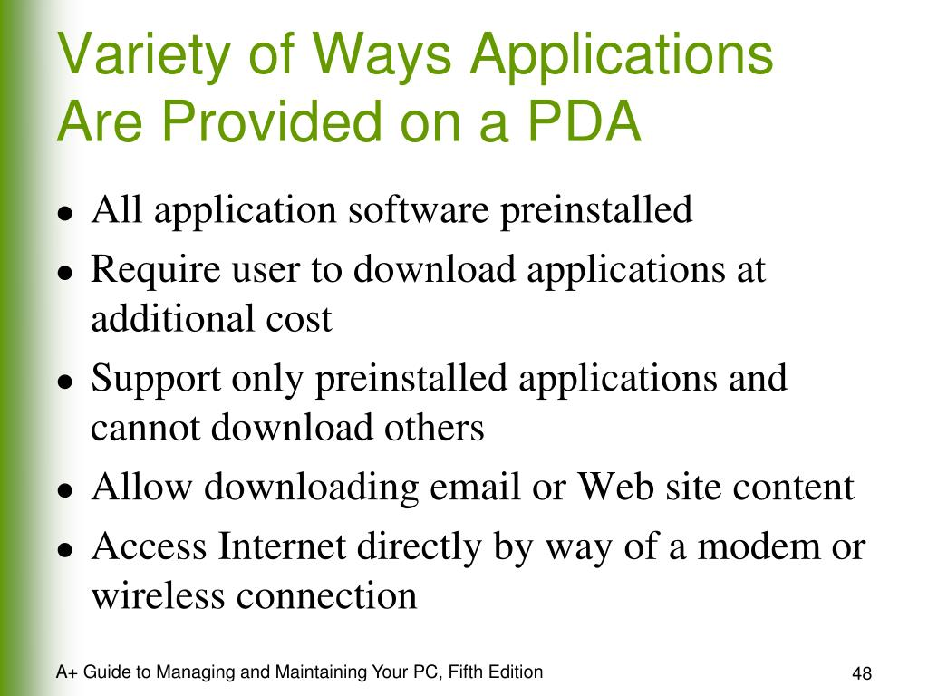 Variety of Ways Applications Are Provided on a PDA