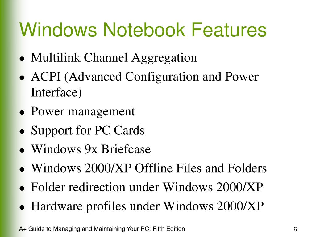 Windows Notebook Features