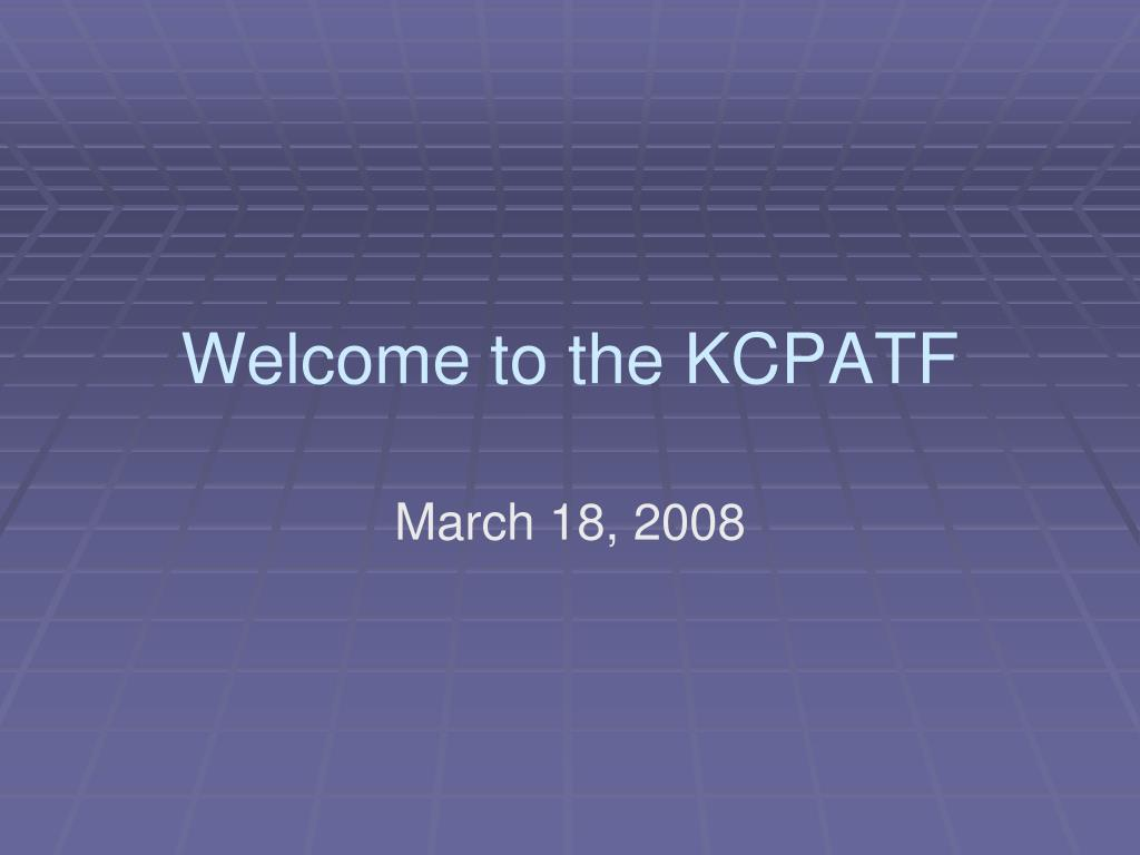 Welcome to the KCPATF