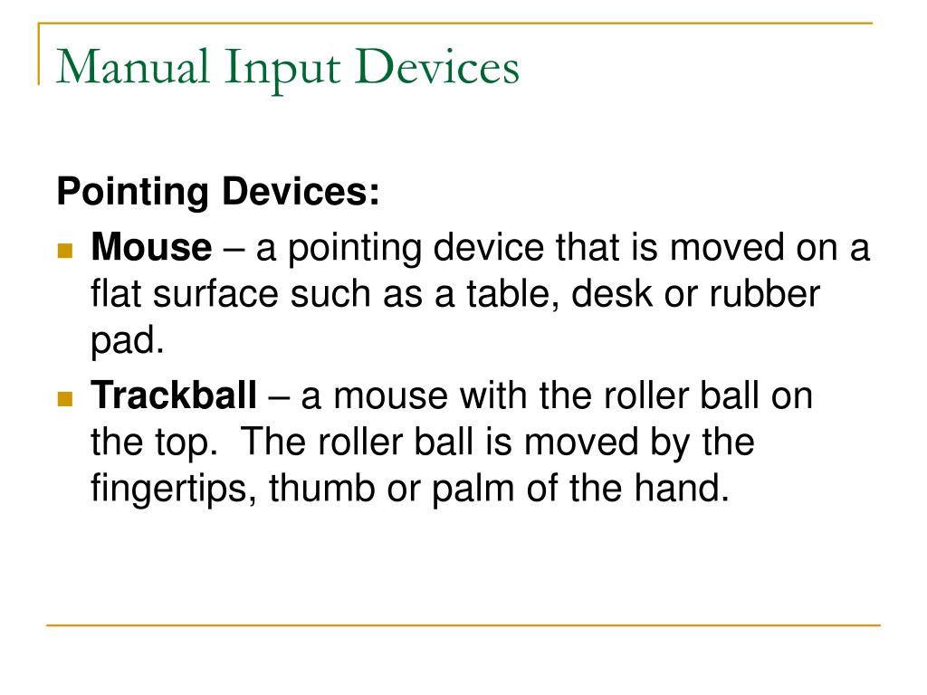 Manual Input Devices