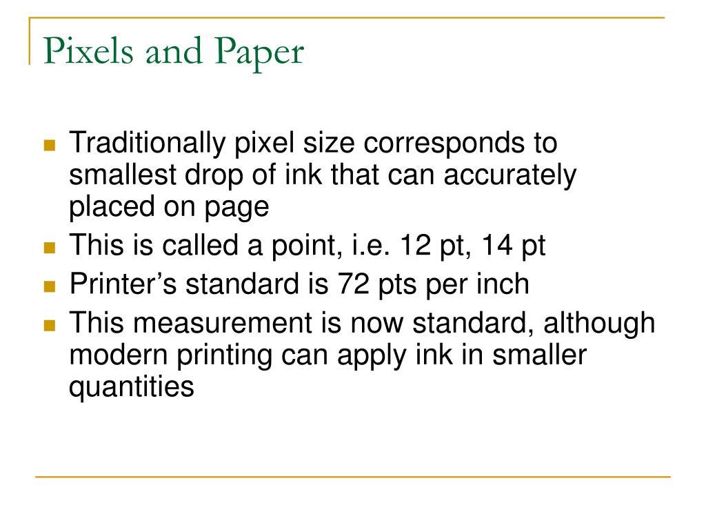 Pixels and Paper