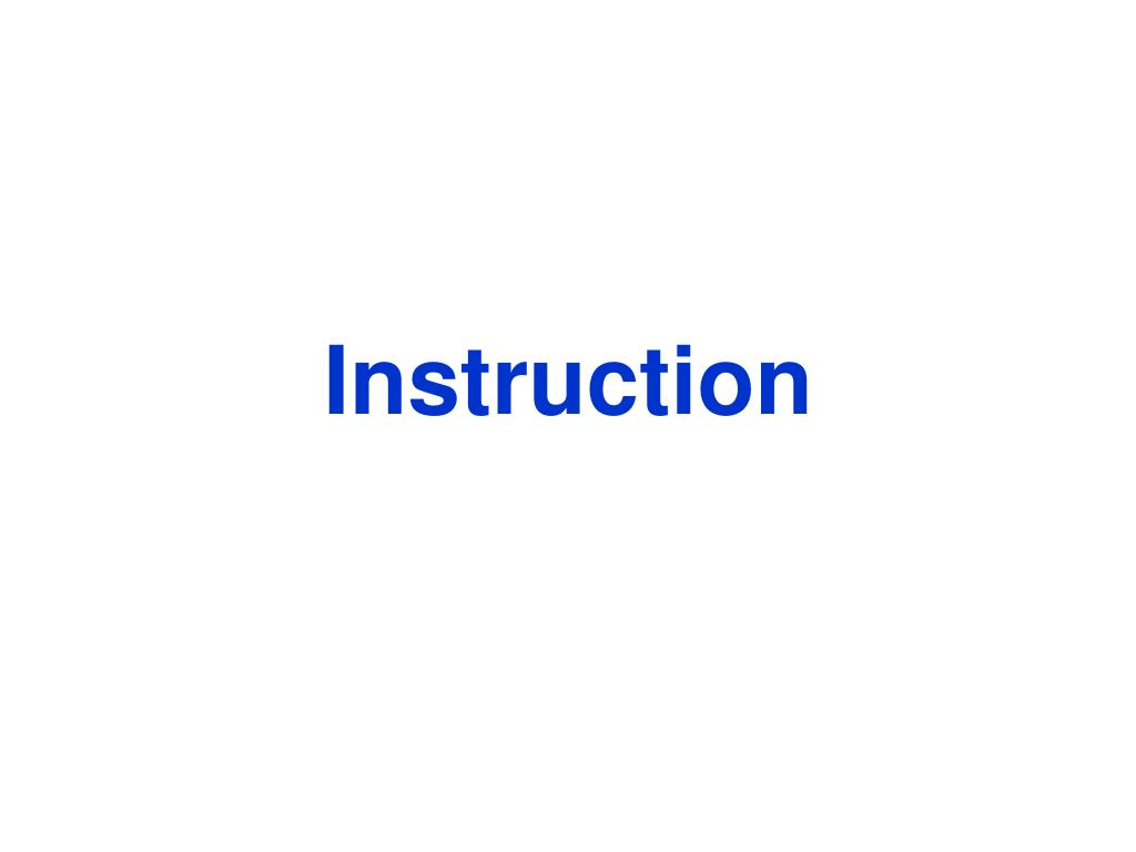 Instruction