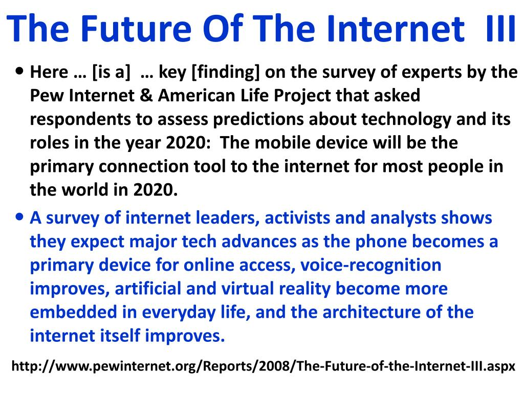 The Future Of The Internet  III