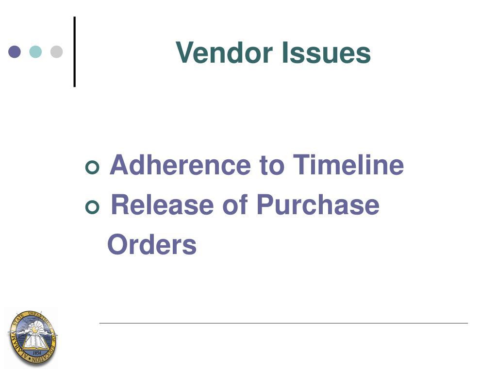 Vendor Issues