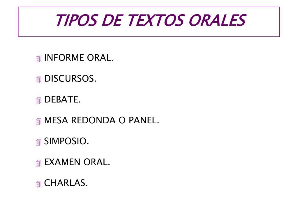 TIPOS DE TEXTOS ORALES