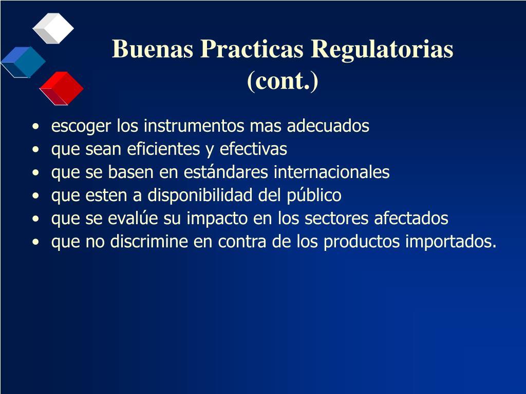 Buenas Practicas Regulatorias (cont.)