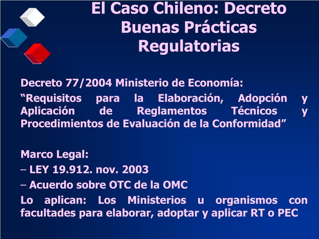 El Caso Chileno: Decreto Buenas Prácticas Regulatorias