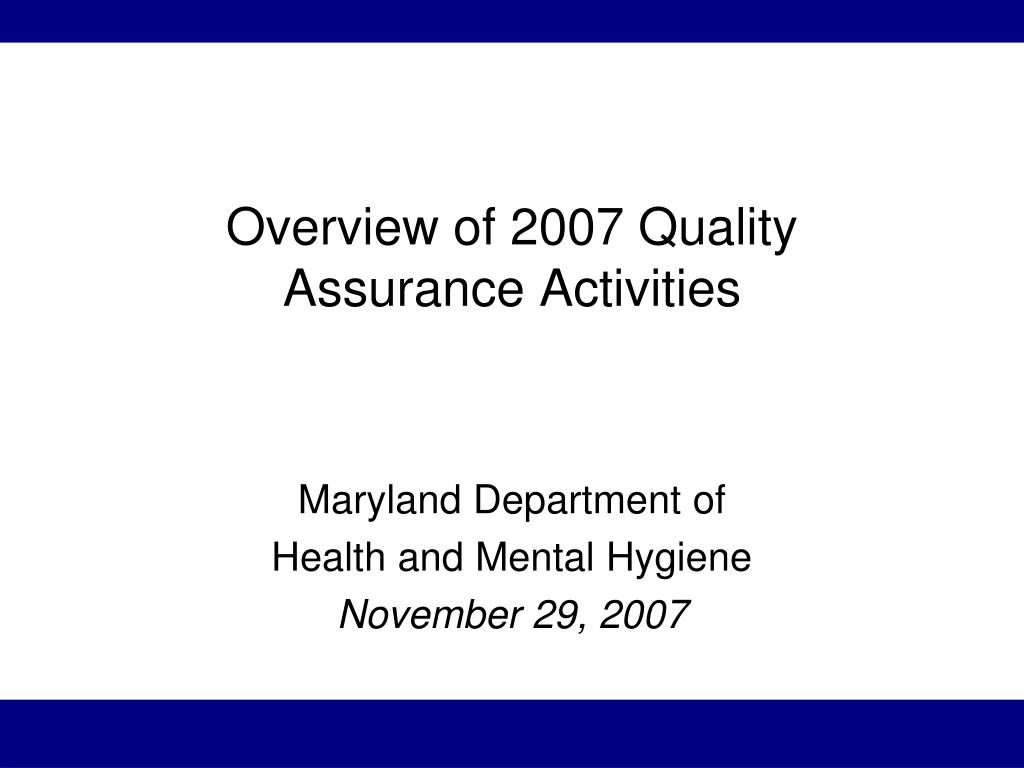 Overview of 2007 Quality
