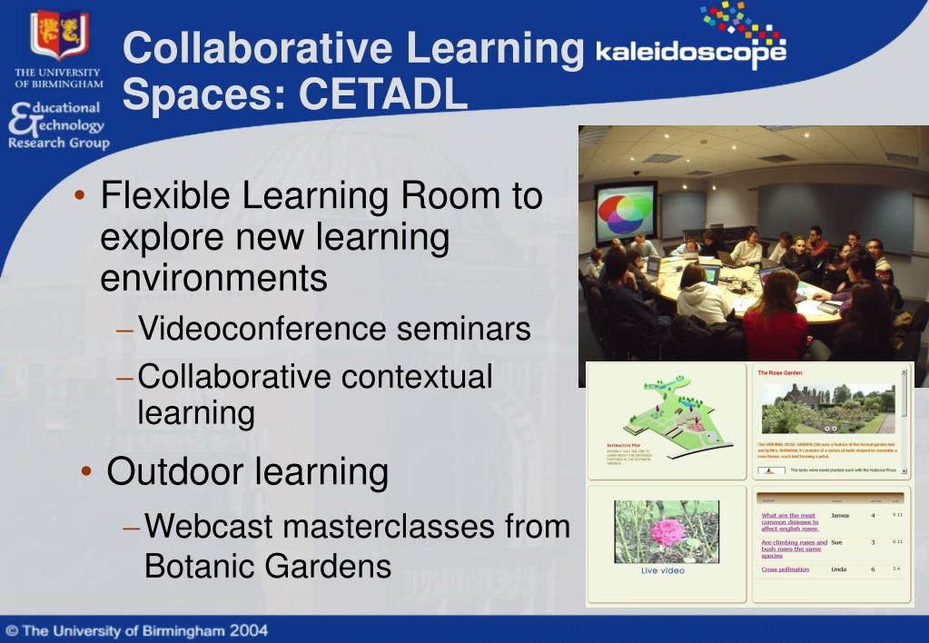 Collaborative Learning Spaces: CETADL