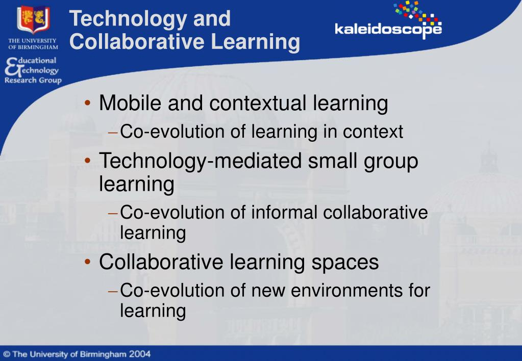 Technology and Collaborative Learning