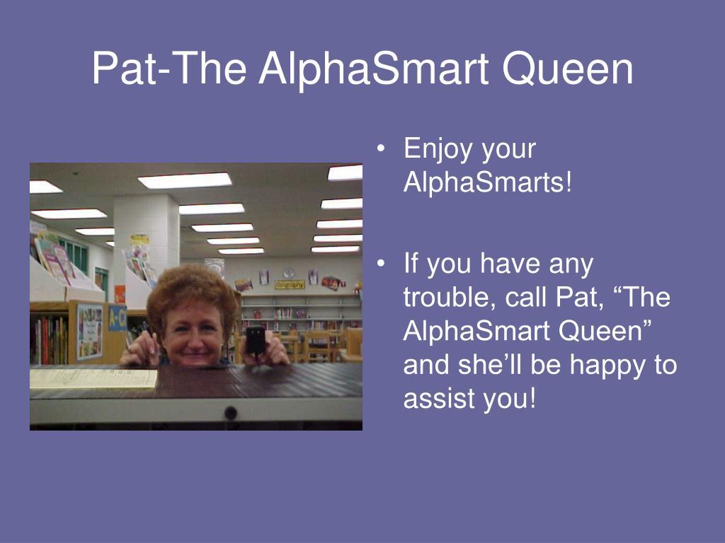 Pat-The AlphaSmart Queen