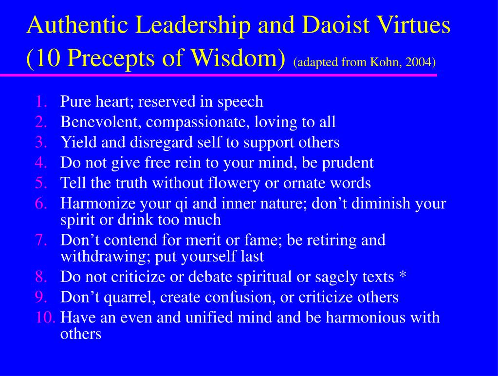 Authentic Leadership and Daoist Virtues (10 Precepts of Wisdom)