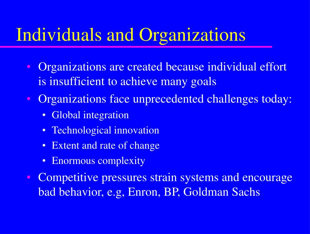 Individuals and Organizations