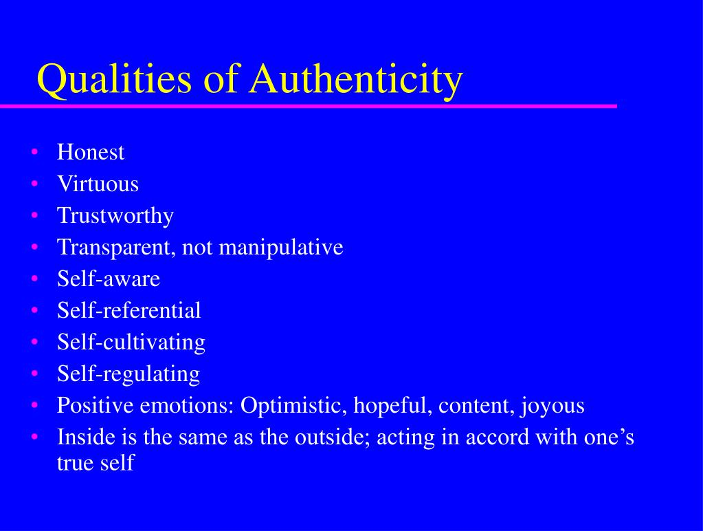 Qualities of Authenticity
