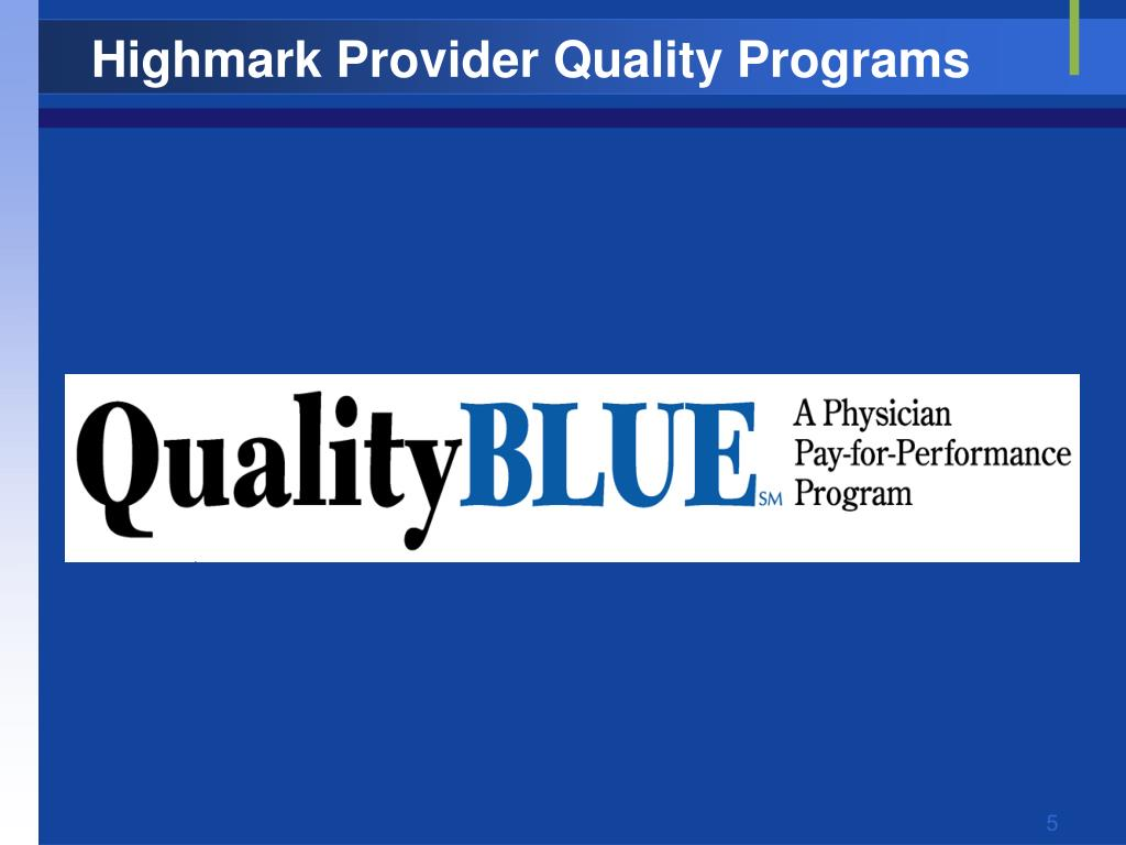 Highmark Provider Quality Programs