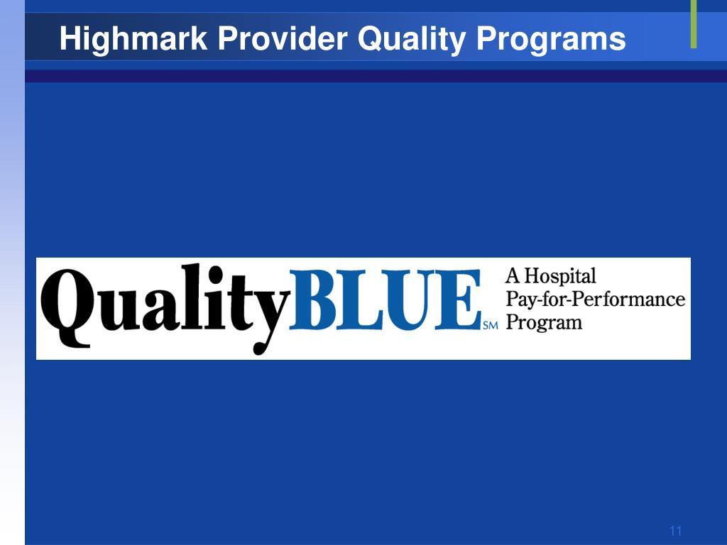 Highmark Provider Quality Programs