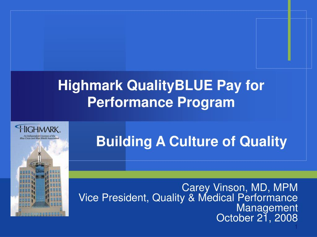 Highmark QualityBLUE Pay for Performance Program