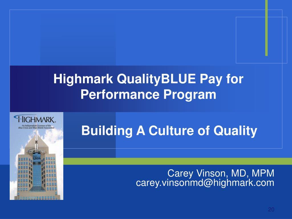 Highmark QualityBLUE Pay for Performance Program