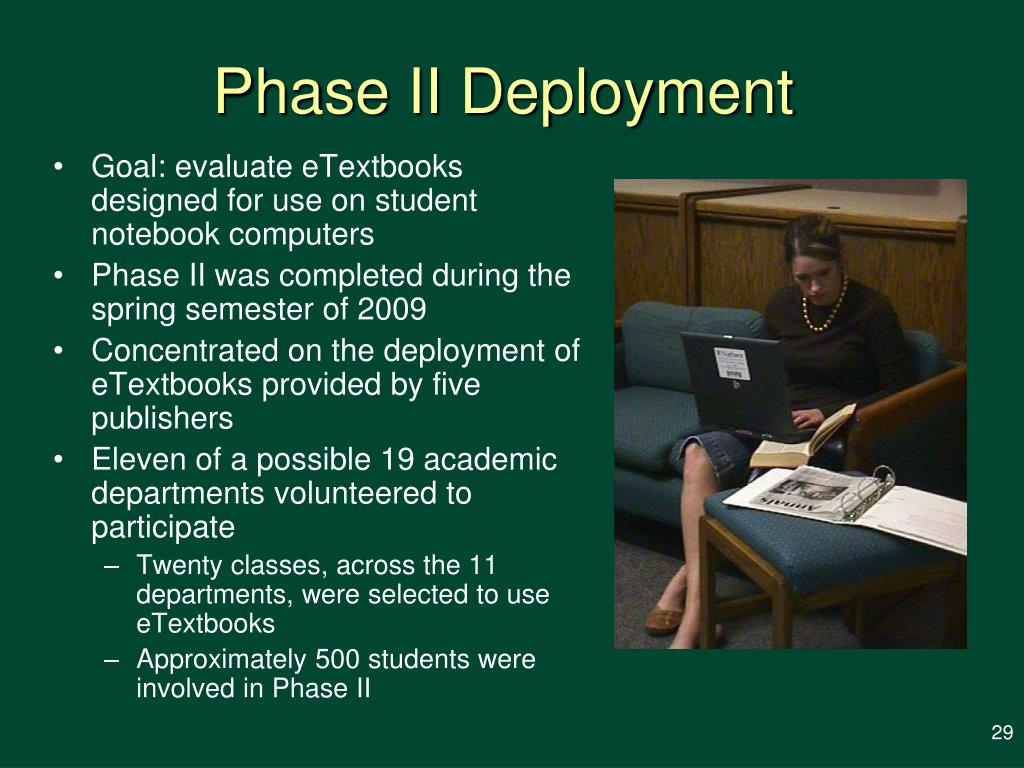 Phase II Deployment