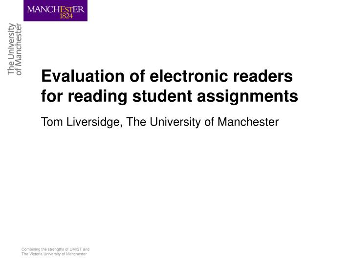 Evaluation of electronic readers for reading student assignments