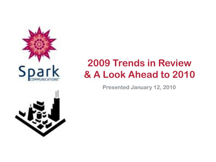 2009 Trends in Review