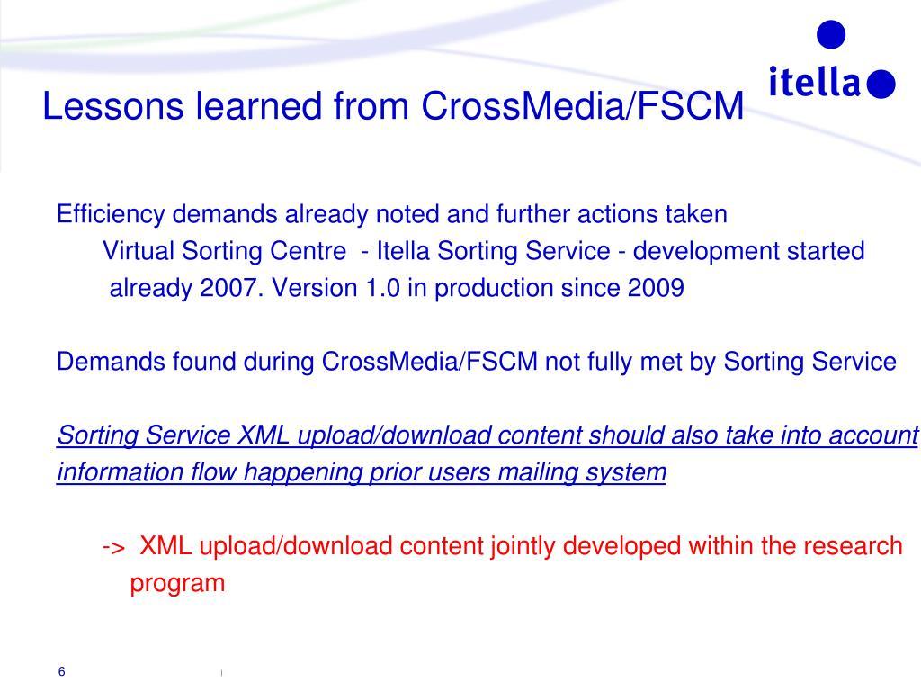 Lessons learned from CrossMedia/FSCM