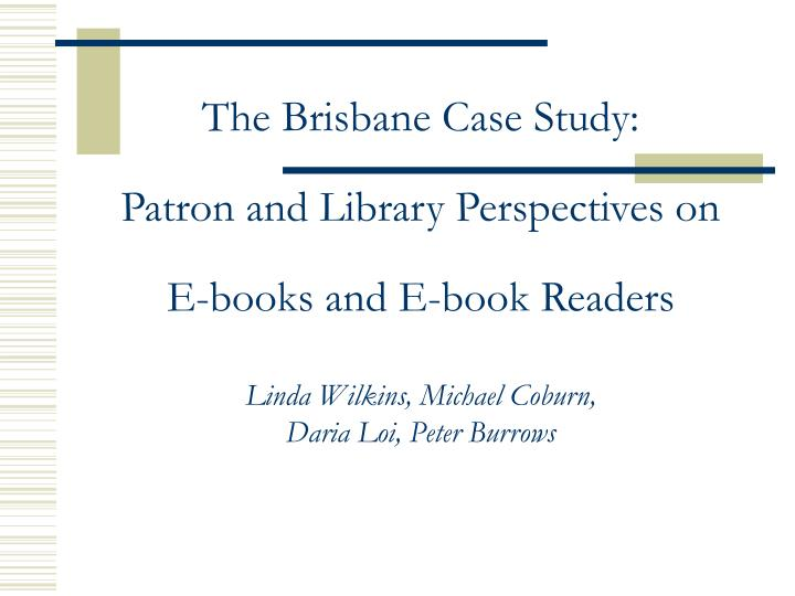 The Brisbane Case Study: