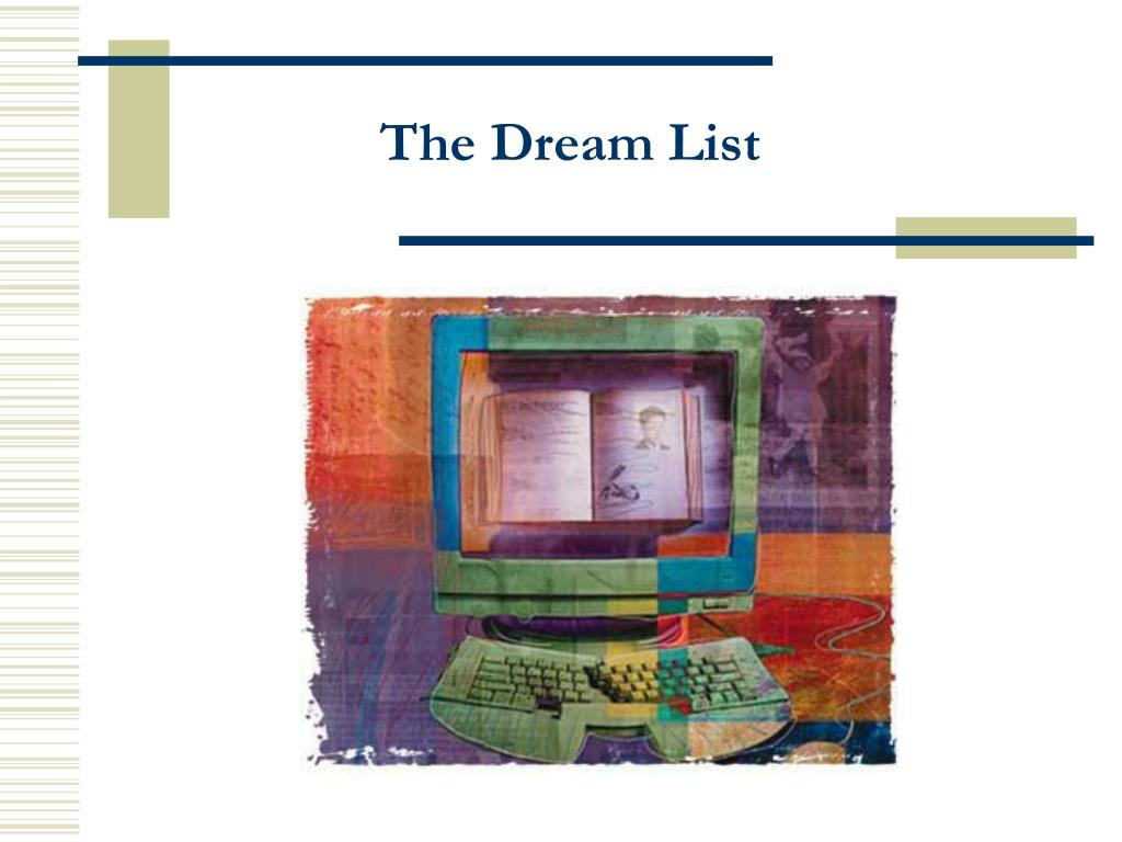 The Dream List