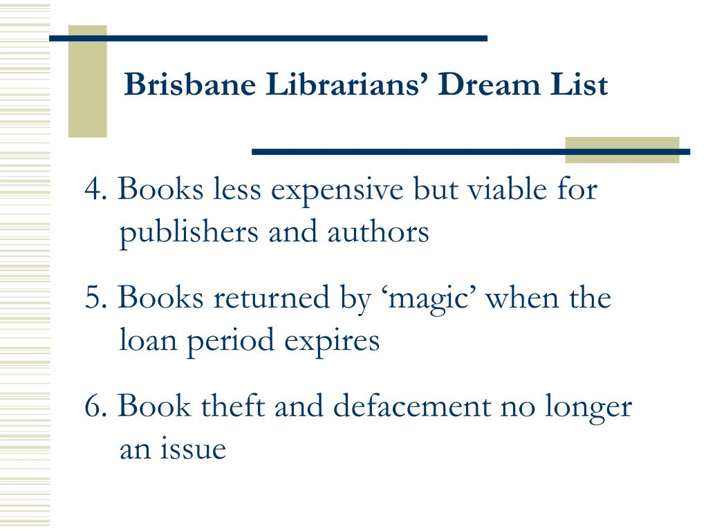 Brisbane Librarians' Dream List