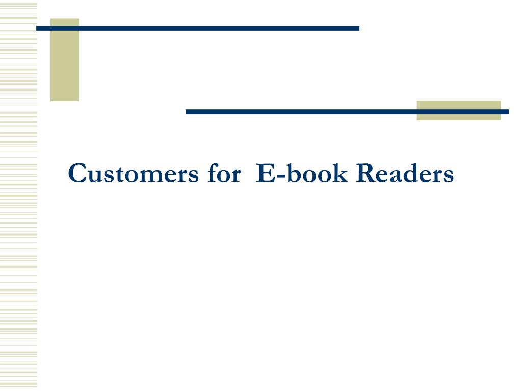 Customers for  E-book Readers