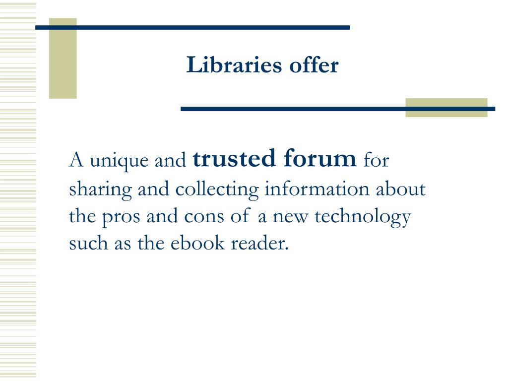 Libraries offer
