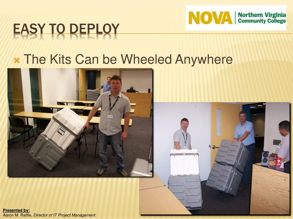The Kits Can be Wheeled Anywhere