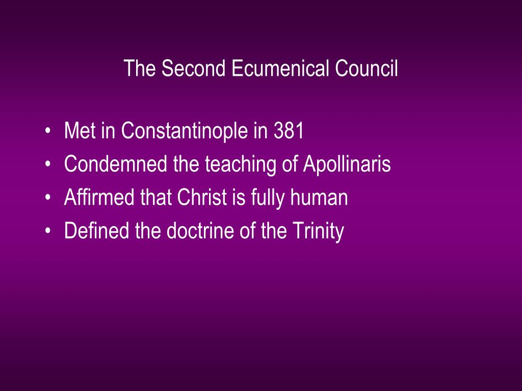 The Second Ecumenical Council