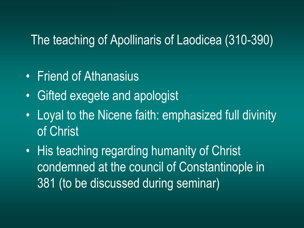 The teaching of Apollinaris of Laodicea (310-390)
