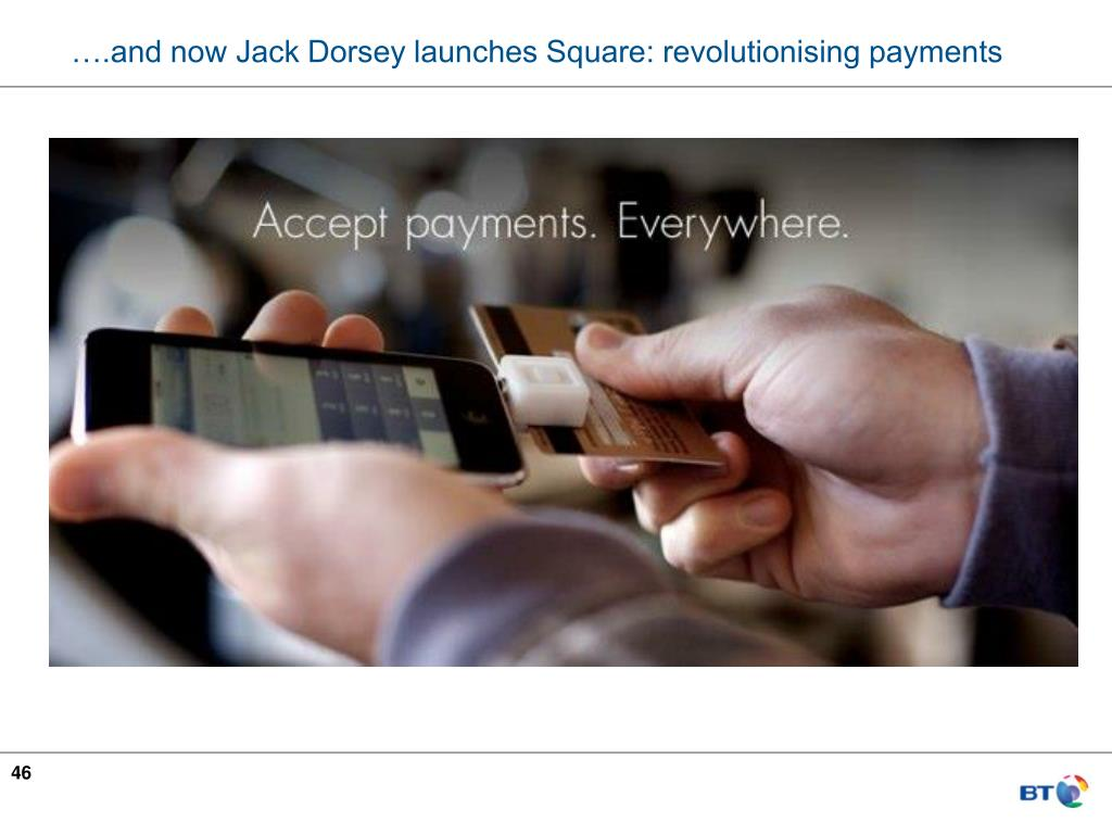 ….and now Jack Dorsey launches Square: revolutionising payments