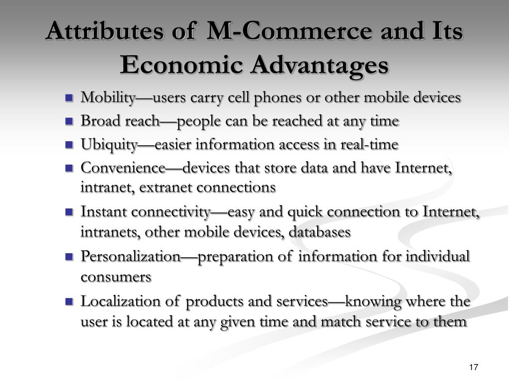 Attributes of M-Commerce and Its Economic Advantages