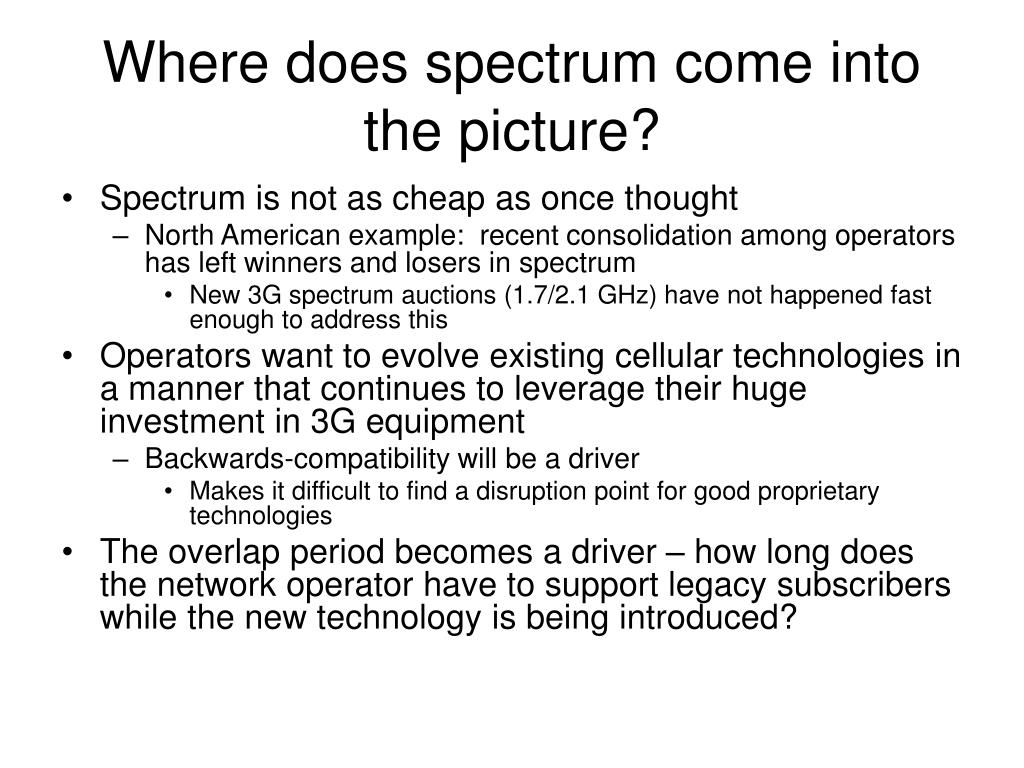 Where does spectrum come into the picture?