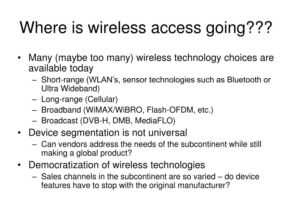 Where is wireless access going???