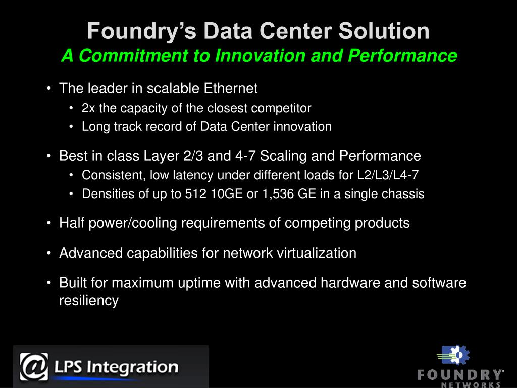 Foundry's Data Center Solution