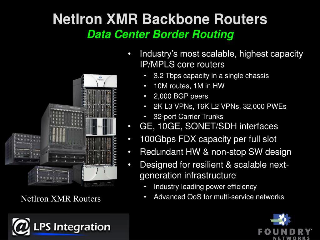 NetIron XMR Backbone Routers