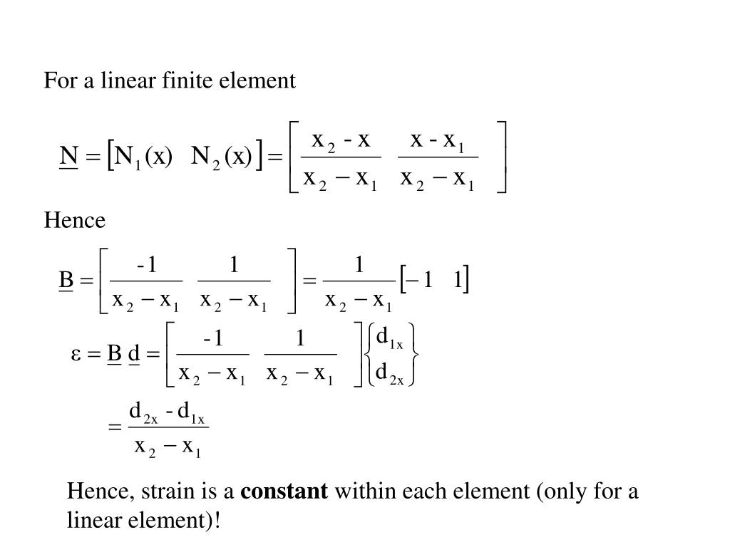 For a linear finite element