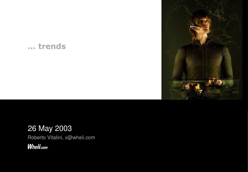 … trends