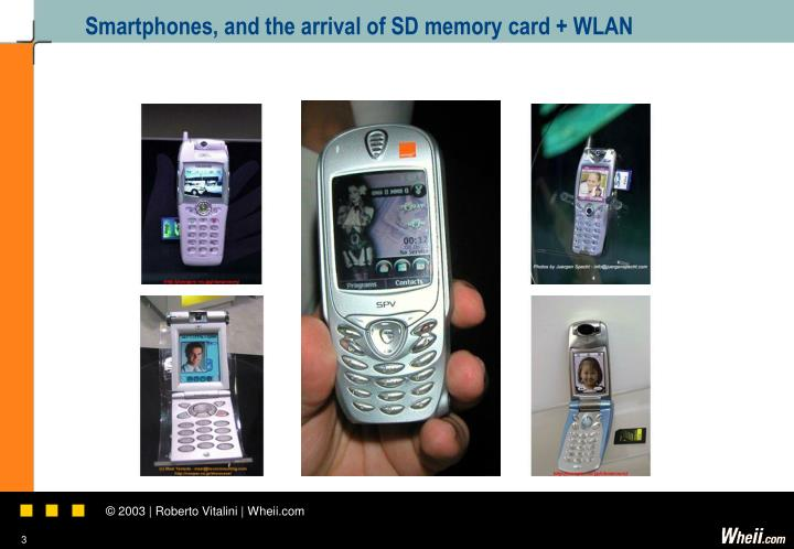 Smartphones and the arrival of sd memory card wlan
