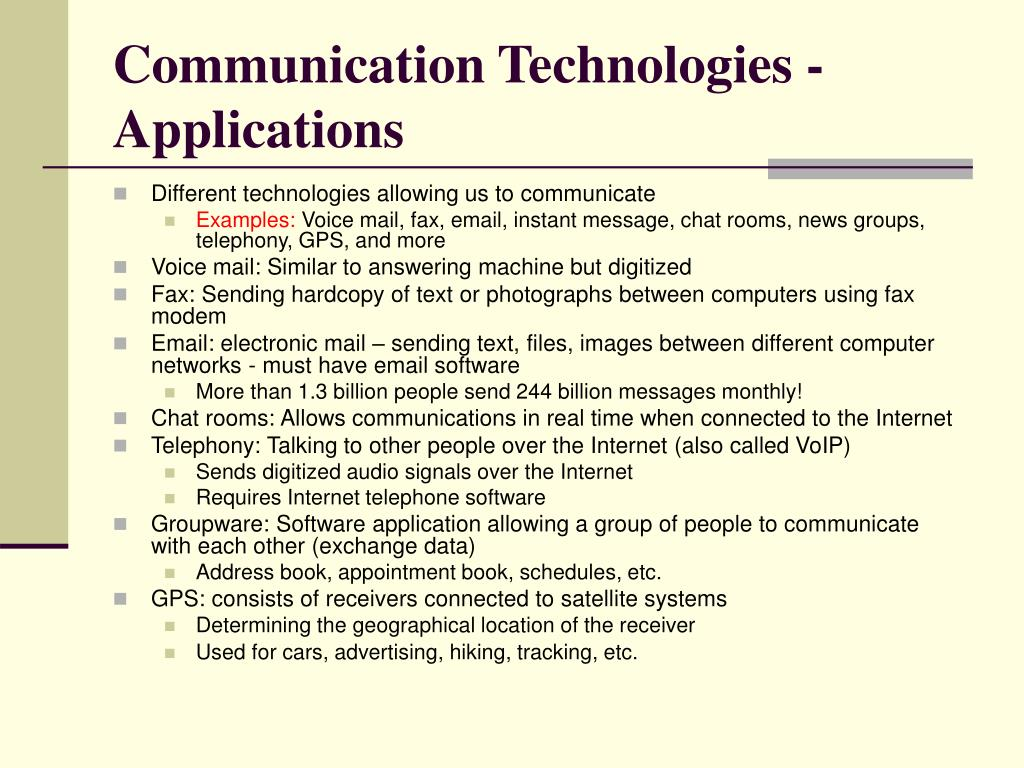 Communication Technologies - Applications