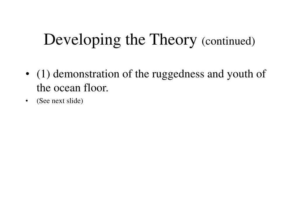 Developing the Theory